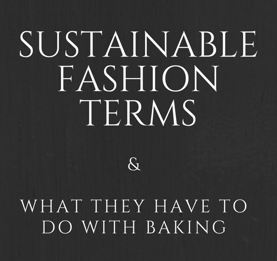 Sustainable Fashion Terms Defined