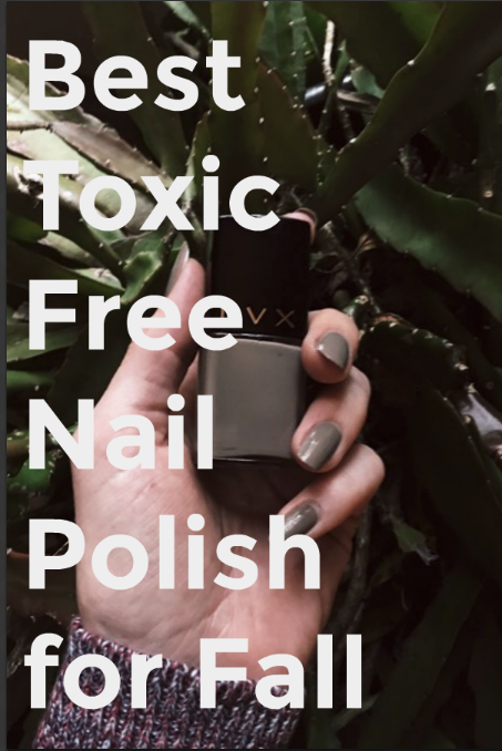 Best Toxic Free Nail Polish For Fall